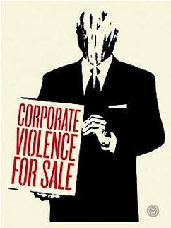 Corporate Violence For Sale 2011 Limited Edition Print - Shepard Fairey