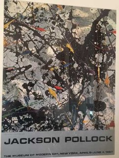 Untitled Poster, The Museum of Modern Art, New York, April 5 - June 4, 1967 Other - Jackson Pollock
