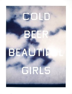 Cold Beer Beautiful Girls 2009 CTP Limited Edition Print - Edward Ruscha
