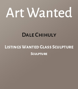 Listings Wanted Glass Sculpture