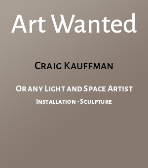 Or any Light and Space Artist